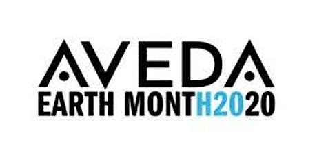 AVEDA Earth Month Charity Water: Wellness Event 3.22.20 tickets
