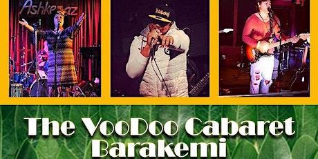Barakemi Band plus Voodoo Cabaret and Netto D'Souza tickets