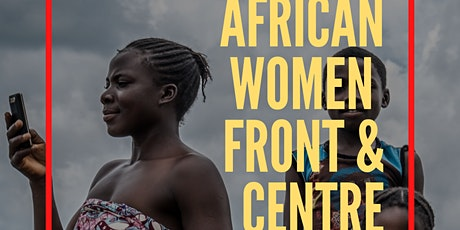 Peace Campaigning Workshop - African Women Front & Centre - POSTPONED tickets