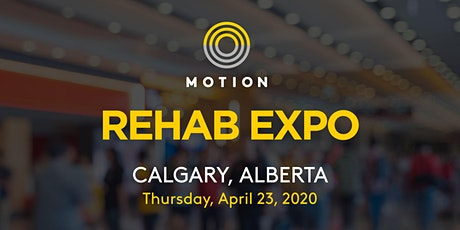 POSTPONED: Motion Rehab Expo - Calgary tickets