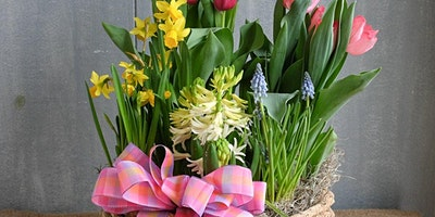 Spring Bulb Easter Basket Flower workshop