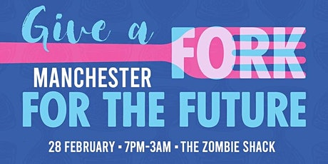 Give A Fork For The Future: Manchester ft Red Eye Hi-Fi tickets