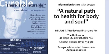 """""""There is no incurable!"""" A path to health for body and soul -MOVED ONLINE tickets"""