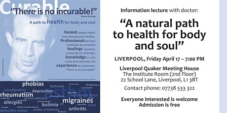 """""""There is no incurable!"""" A path to health for body and soul - Lecture tickets"""