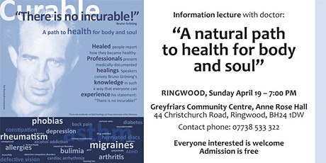 """There is no incurable!"""" A path to health for body and soul - Lecture tickets"""