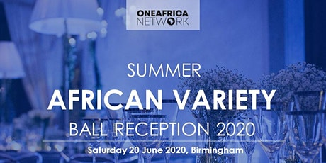 OAN Summer African Variety Ball Reception 2020 tickets