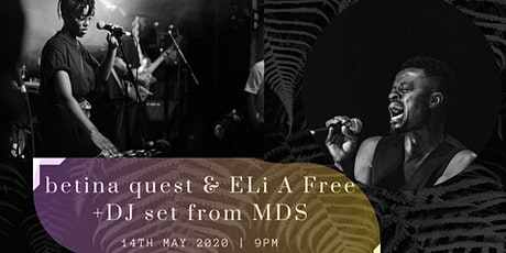Live betina quest & Eli A Free + MDS Tickets
