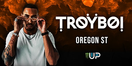 Monster Energy Up  & Up Festival presents TROYBOI at OSU tickets