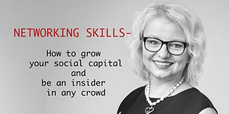 Networking: Grow your social capital & be an insider in any crowd tickets