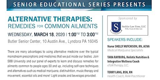 "SBB University presents:  ""Alternative Therapies:  Remedies for Common Ailments"""