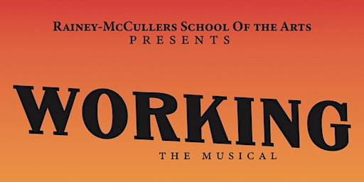 Rainey - McCullers School of the Arts Presents 2020  School Musical WORKING