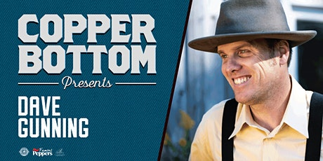 Copper Bottom Presents: Dave Gunning tickets