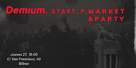 I Demium  Bilbao Startup Market & Party entradas