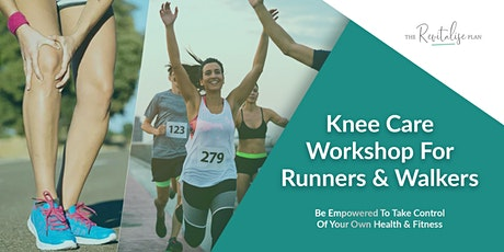 Knee Care Workshop For Runners & Walkers tickets