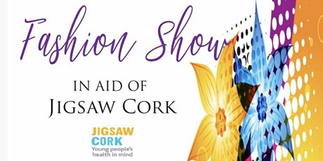 Jigsaw Cork Fashion Show tickets