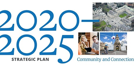 Launch of the Trinity College Dublin Strategic Plan 2020-2025 tickets