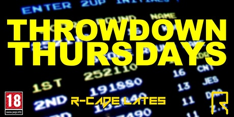 R-CADE Lates: Throwdown Thursdays tickets