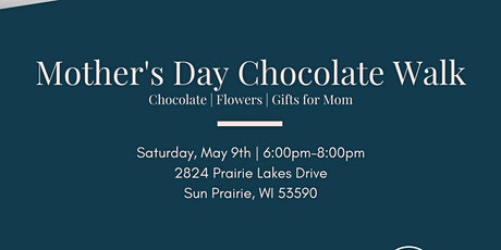 Mother's Day Chocolate Walk tickets
