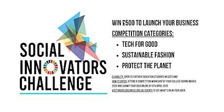 Social Innovators Challenge - Edinburgh College - Granton Campus tickets