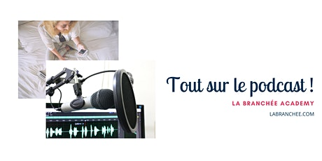 Se lancer dans  le podcast !  Workshop tickets