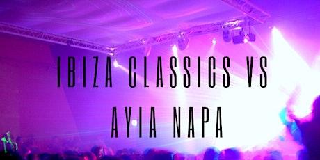 Ibiza Classics VS Ayia Napa- DAVE PEARCE AND DJ LUCK & MC NEAT tickets