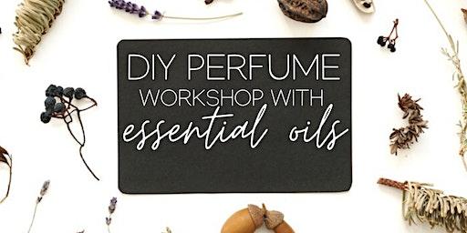 DIY Perfume-Making Workshop with Essential Oils