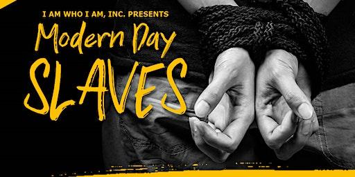 Modern Day  Slaves