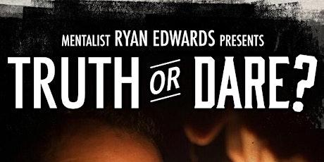 Truth or Dare? tickets