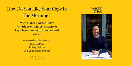 'How Do You Like Your Copy In The Morning?' – With Monzo's Harry Ashbridge tickets