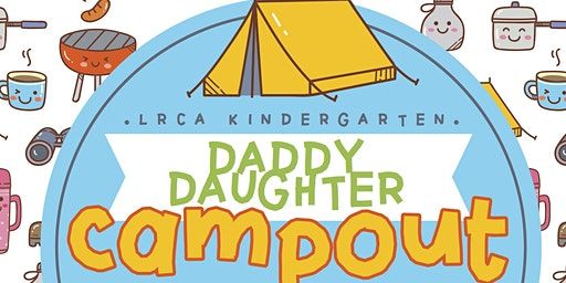 LRCA Daddy Daughter Campout