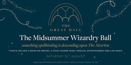 The Midsummer Wizardry Ball at The Great Hall tickets
