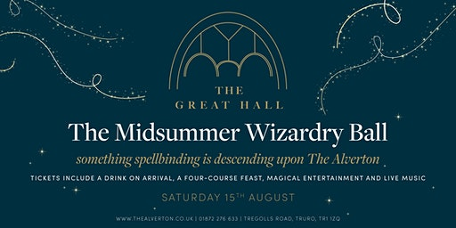 The Midsummer Wizardry Ball at The Great Hall