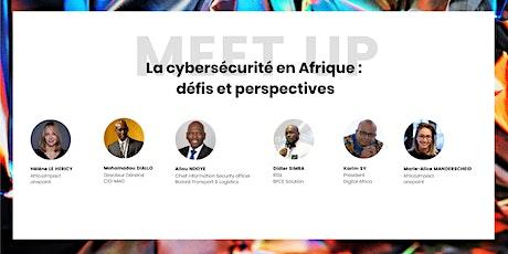 La cybersécurité en Afrique : défis et perspectives billets