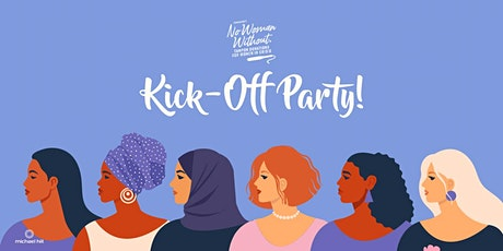 No Woman Without Kick-Off Party tickets