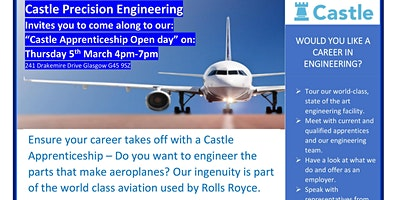 Apprenticeship Open Day at Castle Precision Engineering 4-7pm