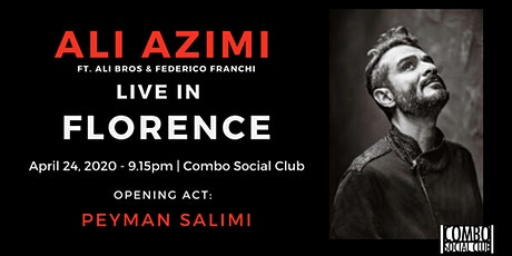 Ali Azimi live in Florence - (Opening act: Peyman Salimi) biglietti