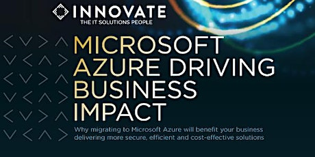 MICROSOFT AZURE DRIVING BUSINESS IMPACT tickets