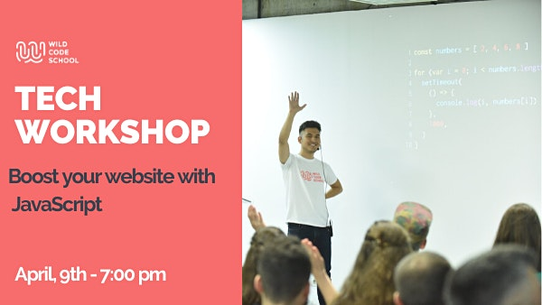 Tech Workshop - Boost your website with JavaScript!