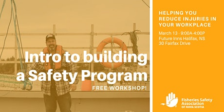 Intro to building a Safety Program tickets