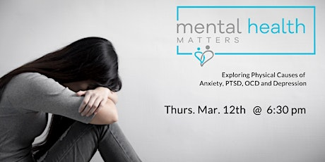 Unraveling Emotional & Mental Illness: Exploring How Biology Impacts Anxiety, OCD, PTSD and More tickets