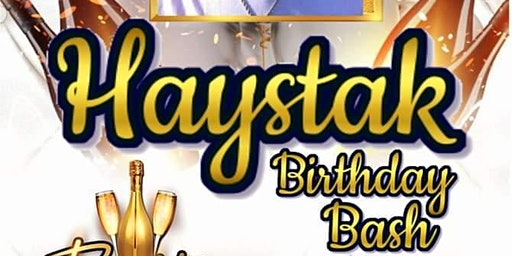 Haystaks Birthday BASH