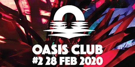 OASIS CLUB #2 entradas