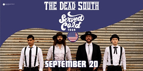 The Dead South - Served Cold Tour tickets