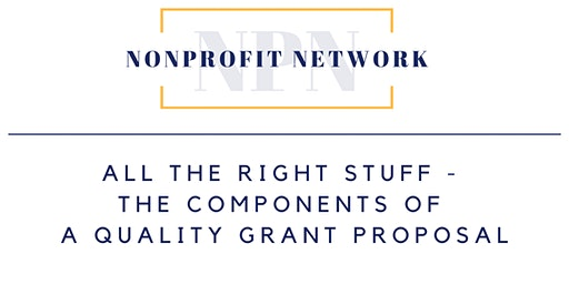 All the Right Stuff – The Components of a Quality Grant Proposal