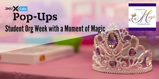 Pop-Up Workshop: Student Org Week with A Moment of Magic