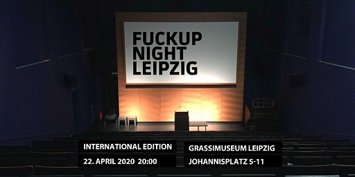 FuckUp Nights Leipzig Vol. 39 - International Edition