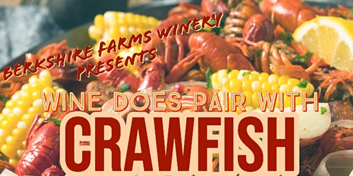 Wine DOES Pair with Crawfish