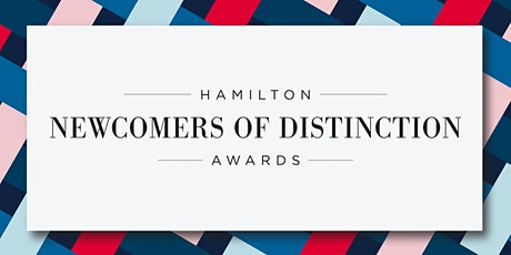 Hamilton Newcomers of Distinction Awards (Gala) tickets