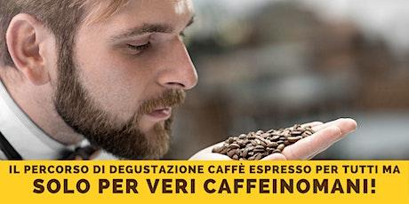 Percorso sensoriale degustazione caffè espresso biglietti