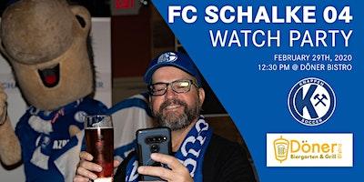 FC Schalke 04 vs FC Köln Watch Party - Döner Bistro